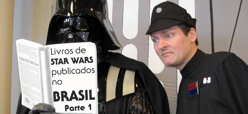 Obras Literárias De Star Wars No Brasil – Parte 1