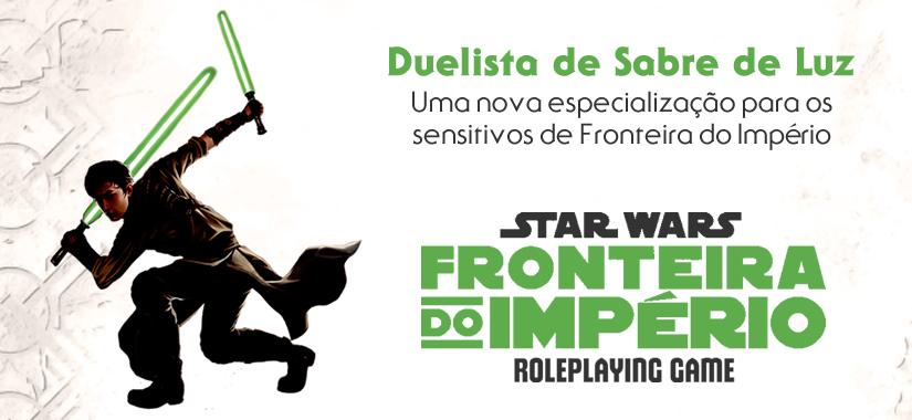 Star Wars RPG – Duelista De Sabre De Luz