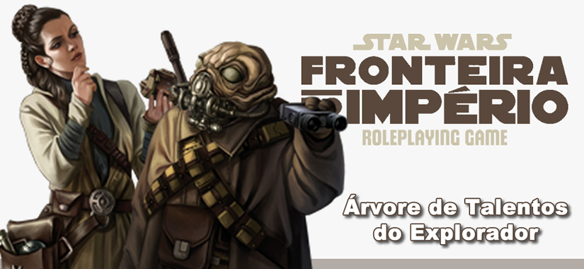 Star Wars RPG – Talentos Do Explorador