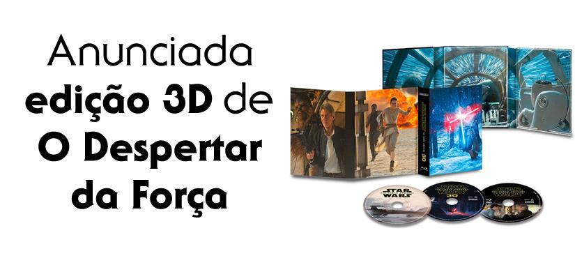 Anunciada Edição Blu-ray 3D De O Despertar Da Força