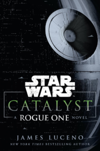 catalyst_a_rogue_one_novel