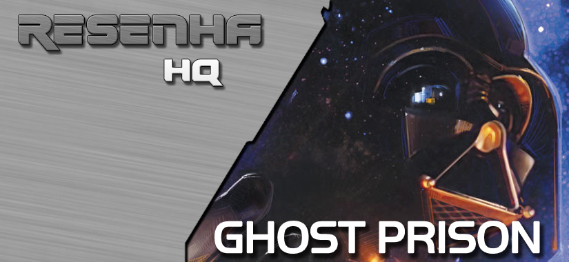 [Resenha] Darth Vader And The Ghost Prison