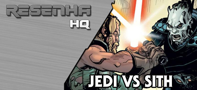 RESENHA | Jedi Vs. Sith