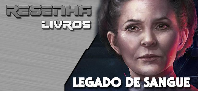 RESENHA | Legado De Sangue, De Claudia Gray