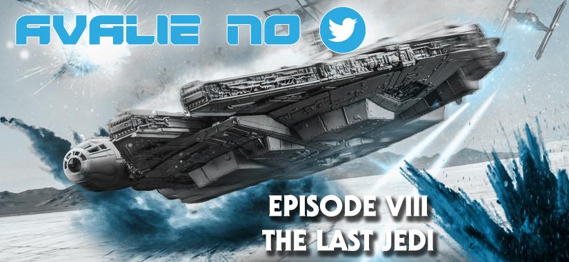 """""""Os Últimos Jedi"""" – Avalie No Nosso Twitter!"""