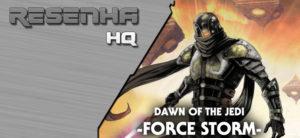 Dawn of the Jedi: Tempestade da Força