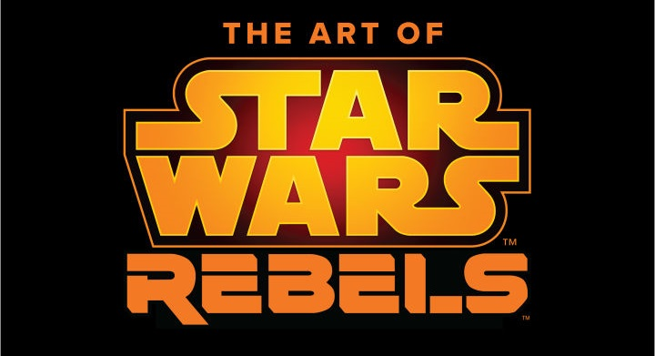 The Art Of Star Wars Rebels Chega Em Outubro